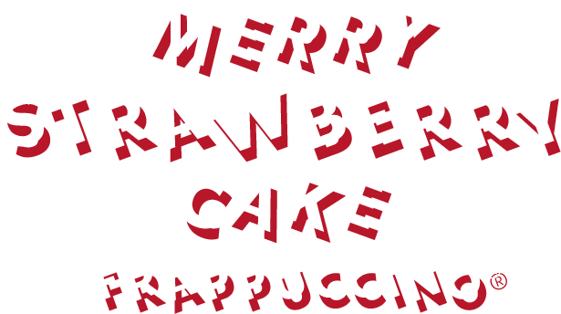 MERRY STRAWBERRY CAKE FRAPPUCCINO(R)