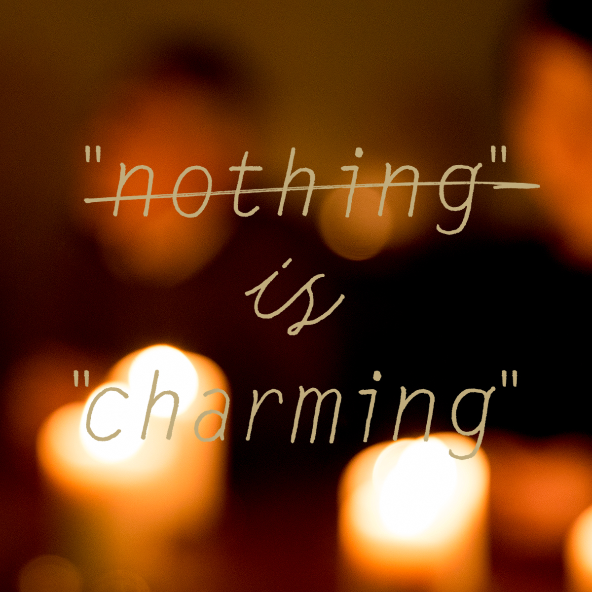 nothing is charming 横浜市